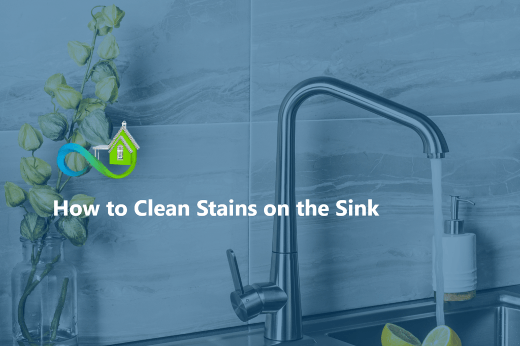 How to Clean Stains on the Sink