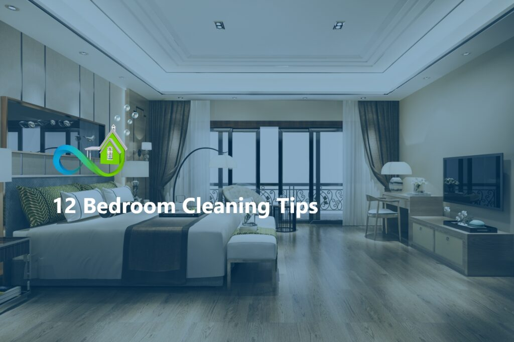 12 Bedroom Cleaning Tips