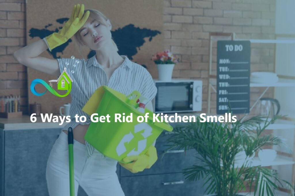 6 Ways to Get Rid of Kitchen Smells that Really Work