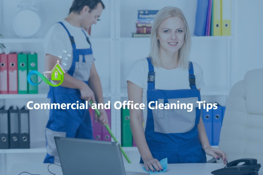 Commercial and Office Cleaning Tips