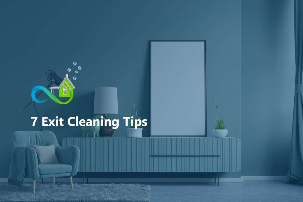 7 Exit Cleaning Tips