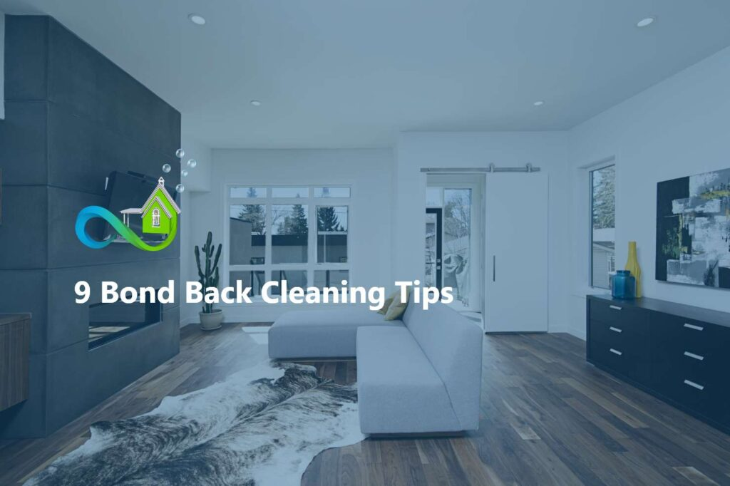9 Bond Back Cleaning Tips