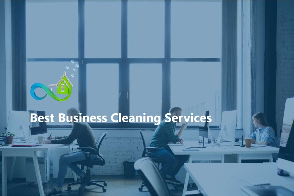 Best Business Cleaning Services