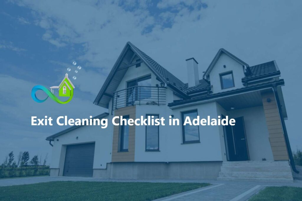 Exit Cleaning Checklist in Adelaide