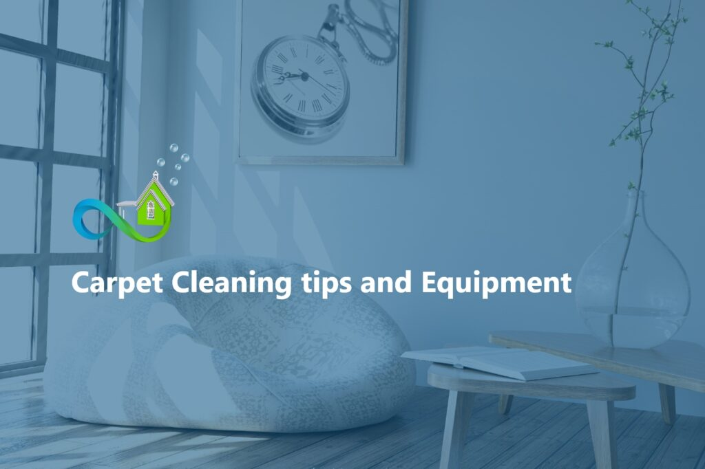 Carpet Cleaning tips and Equipment