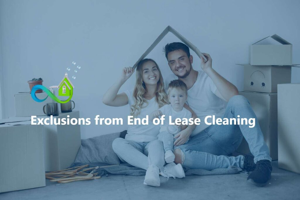 Exclusions from End of Lease Cleaning