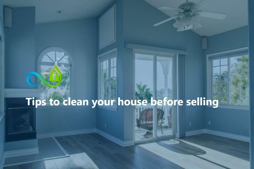 Tips to clean your house before selling
