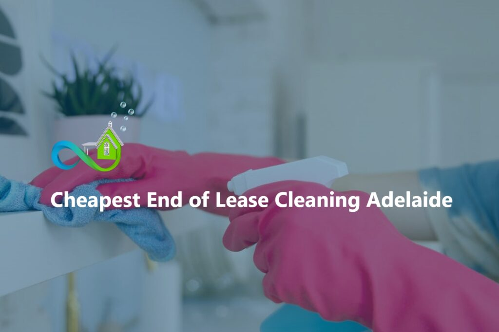 Where is the best end to Adelaide rental cleaning?